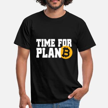 Plan Bitcoin Time For Plan B cryptocurrency BTC Fan Hodl - T-shirt mænd