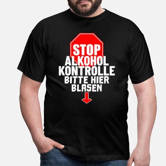 Lustiges Alkoholkontrolle Shirt - Hier Blasen Männer T