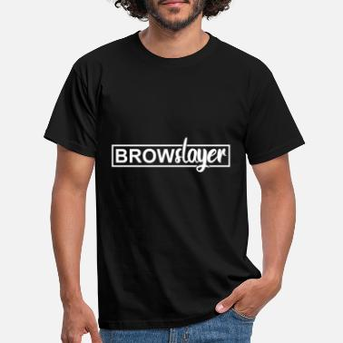 Brow Brow Slayer Brows Barber Girl Cute Gift - Men's T-Shirt