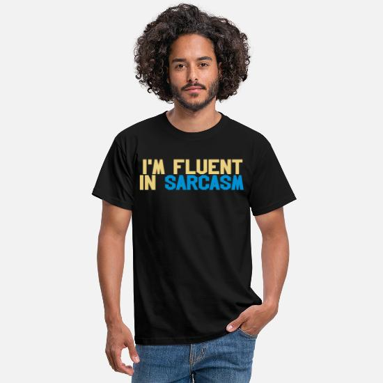 Funny T-Shirts - Fluent in sarcasm - Men's T-Shirt black