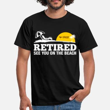 Retired Retired - Männer T-Shirt