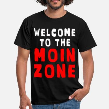 Moin Welcome to the Moin Zone - Men's T-Shirt