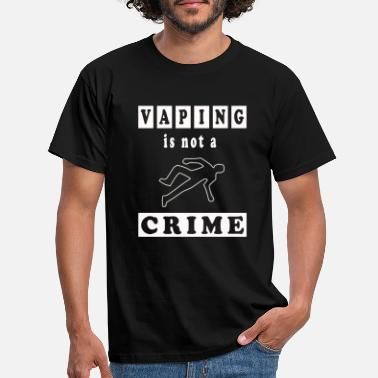 Vaping Vaping is not a Crime - Vape - Smoke - Dampfen - Männer T-Shirt