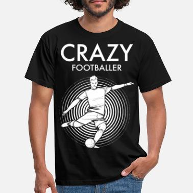 Football Crazy footballer - Men's T-Shirt