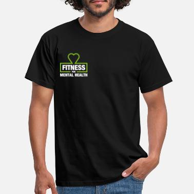 Fitness for Mental Health - Men's T-Shirt