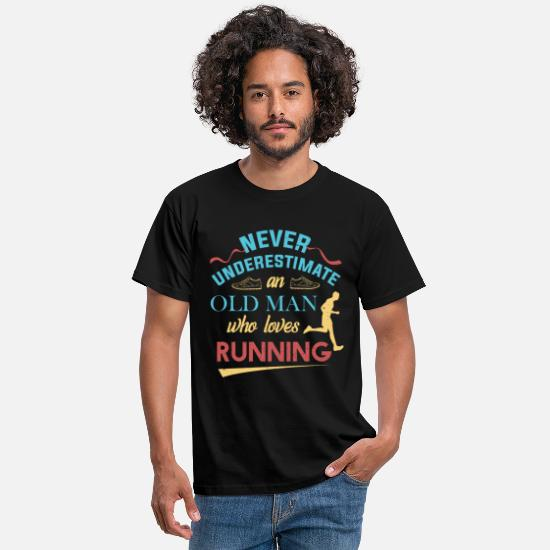 Running T-Shirts - Never Underestimate An Old Man Who Loves Running - Men's T-Shirt black