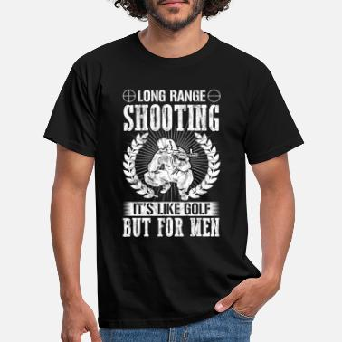 2f9928aee Long Range Shooting Funny Sniper Gifts Shirt Long Range Shooting -  Men's. Men's T-Shirt