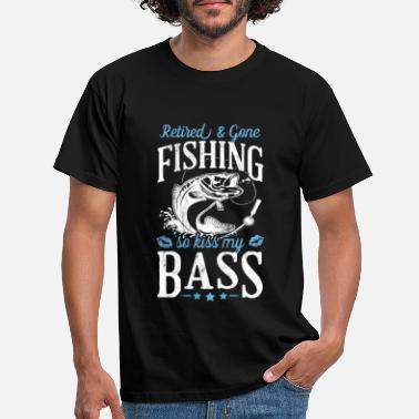 Kiss Retired And Gone Fishing, Kiss My Bass Funny - Men's T-Shirt