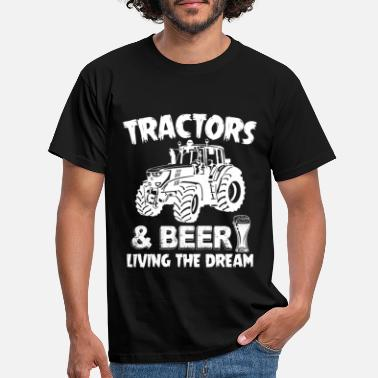 Tractor Tractors And Beer Living The Dream Funny Farmer - Men's T-Shirt