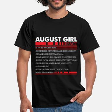August August Girl Fact Speaking Fluent Sarcasm Funny - T-shirt Homme