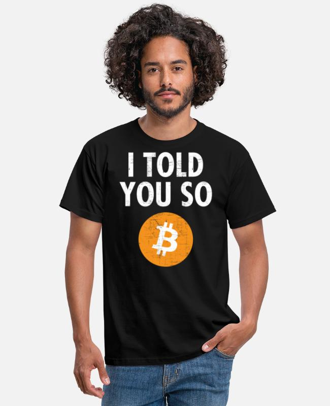 I Told You So T-shirts - I Told You So....Bitcoin - Mannen T-shirt zwart