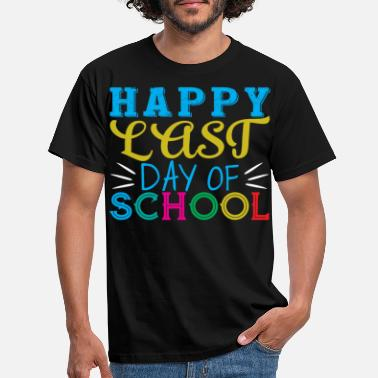 Last Last day of school - Men's T-Shirt