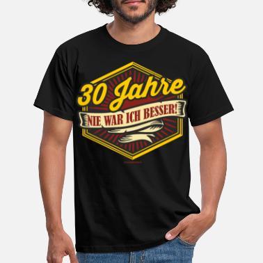 Die Besten T Shirts Zum 30 Geburtstag Online Bestellen Spreadshirt