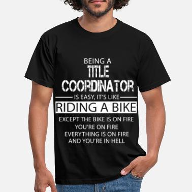 Title Title Coordinator - Men's T-Shirt