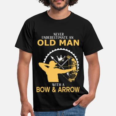 Arrow Never Underestimate An Old Man With A Bow & Arrow - Men's T-Shirt