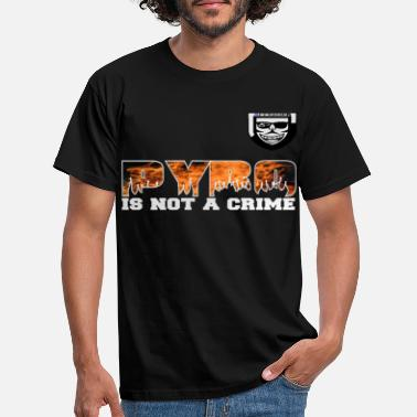 Pyro Is Not A Crime pyro is not a crime png - Mannen T-shirt