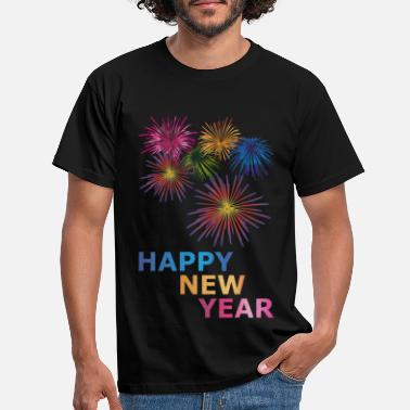 Happy New Year New Year Happy new year - Men's T-Shirt