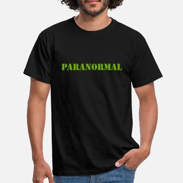 Paranormal paranormal - Men's T-Shirt