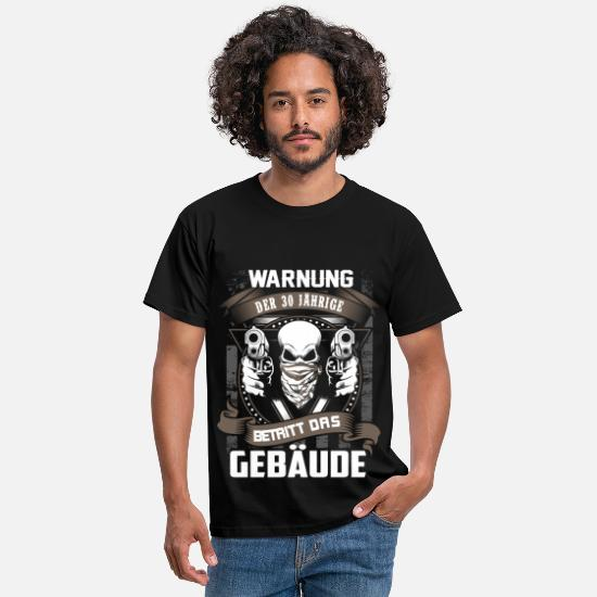 Years T-Shirts - Warning - 30 year old entering building - DE - Men's T-Shirt black