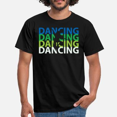 Break Dance Dancing break dance - Men's T-Shirt