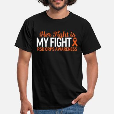 Arms RSD CRPS Awareness Her Fight Is My Fight Orange - Men's T-Shirt