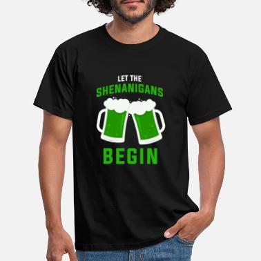 St Let the Shenanigans begin - Men's T-Shirt