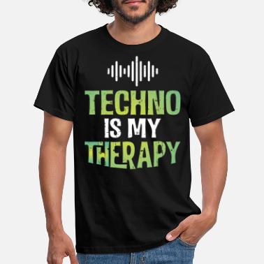 Therapy Techno is my therapy - Men's T-Shirt