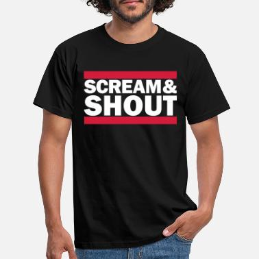 Shouter Scream & Shout - T-skjorte for menn
