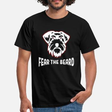 Fear Fear The Beard Schnauzer Lover Gift - Men's T-Shirt