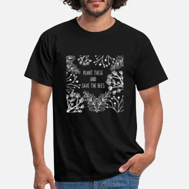 Kraut Plant these and save the bees - Wildflowers - Männer T-Shirt
