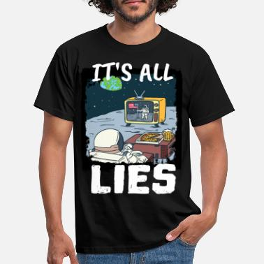 Landing Astronaut Moon All Lie Moon Landing - T-shirt mænd