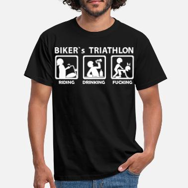 Bikers bikers triathlon eating drinking fucking - Männer T-Shirt