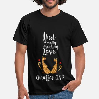 Giraf I Just Really Freaking Love Giraffes - T-shirt mænd