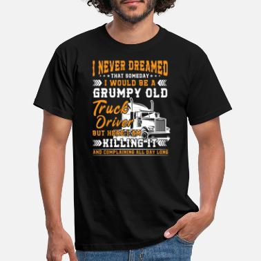Volvo Grumpy old truck driver killing it - T-shirt herr