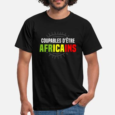 Guilty of being Africans - Men's T-Shirt