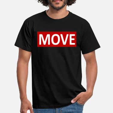 Moves MOVE - Männer T-Shirt