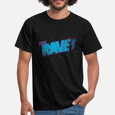 New Rave New Rave - Mannen T-shirt