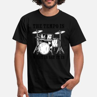 Tempo Tempo Music Band Percussion Drum Set Drummer Gift - T-shirt herr