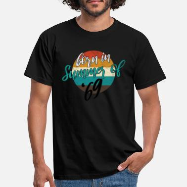 Born born in summer of '69 - Männer T-Shirt