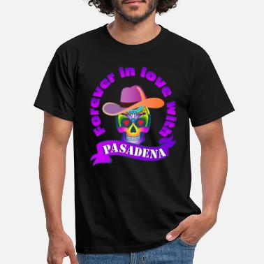 Lone Star Forever in love with Pasadena USA Texas Lone Star - Männer T-Shirt