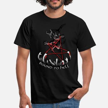 Bound Bound To Hell - Men's T-Shirt