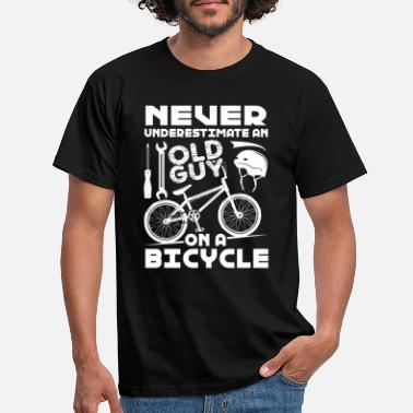 Never Underestimate An Old Guy On A Bicycle Never Underestimate An Old Guy On A Bicycle - Men's T-Shirt