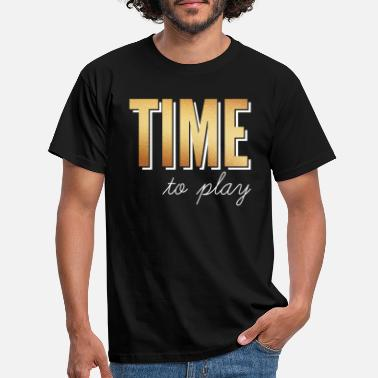Time to play / time to play - Men's T-Shirt