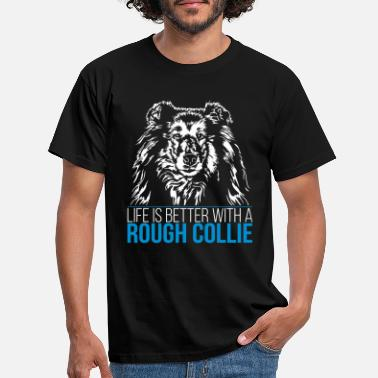 Collie ROUGH COLLIE life is better - Männer T-Shirt