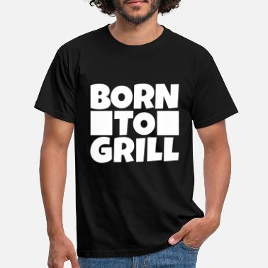 Né Pour Le Barbecue né au barbecue - né au barbecue - T-shirt Homme
