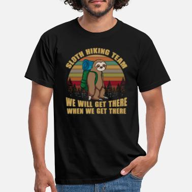 Sloth Hiking Team We Will Get There When We Get - Men's T-Shirt