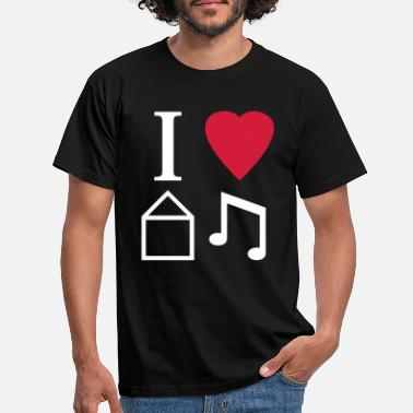 I Love House I Love House Music - T-skjorte for menn