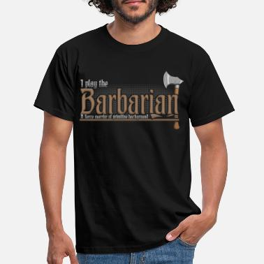 Barbarian Barbarian Class Pen and Paper DnD Tabletop - Men's T-Shirt