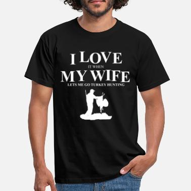 Hunting Turkey Wife Hunting Love Thanksgiving Gift - Men's T-Shirt