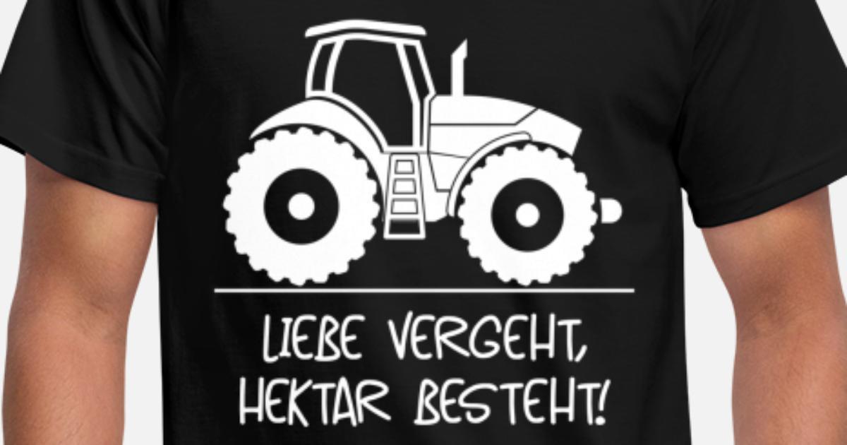 Hektar bestehtT-ShirtLandwirtBauerAgrar     107-0 Liebe vergeht